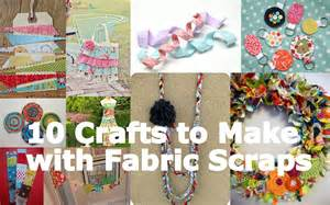 fabulous friday 10 crafts to make with fabric scraps