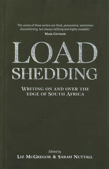 Load Shedding Paragraph by Load Shedding Writing On And The Edge Of South