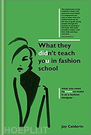 what they didn t teach you in fashion calderin jay conran octopus libro hoepli it
