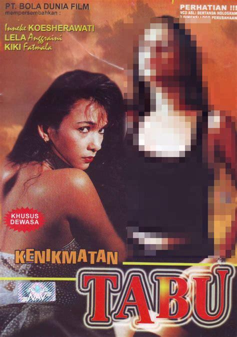 film laga indonesia tahun 1990 10 film panas tahun 1990 an ini bisa bikin pikiran nggak