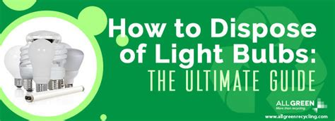 How To Dispose Of Led Light Bulbs How To Dispose Of Led Light Bulbs How To Dispose Of Light Bulbs Reduce Landfill All Green