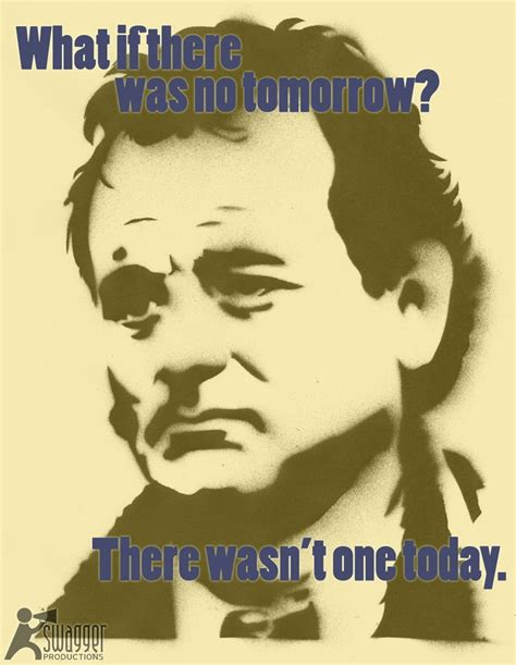 groundhog day quotes bill murray groundhog day quotes