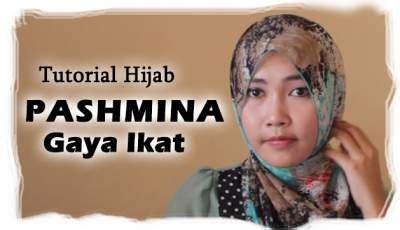 tutorial hijab paris gaya ikat tutorial hijab pashmina dengan gaya ikat