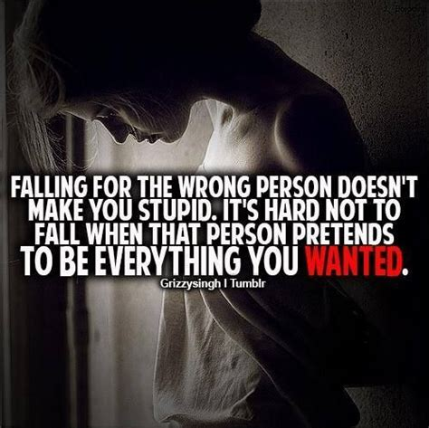 Falling In For The Wrong Reasons Quotes by Falling In With The Wrong Person For The Right