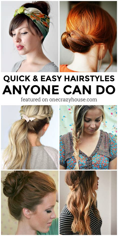 quick and easy crazy hairstyles 10 quick hairstyles anyone can do even you