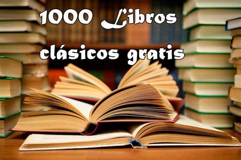 mas de 1000 libros gratis en formato epub y pdf