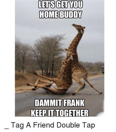 Drunk Friend Memes - drunk friend memes 28 images 25 best memes about drunk