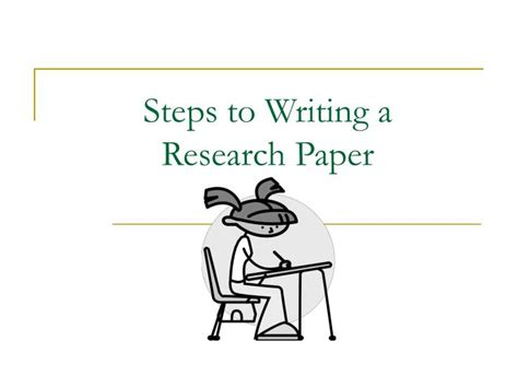 steps to writing a thesis ppt steps to writing a research paper powerpoint