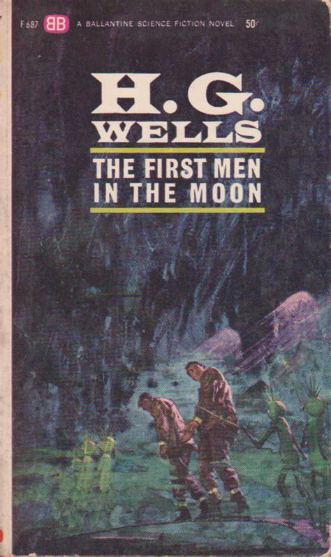 the first men in the first men in the moon by h g wells headed for alien