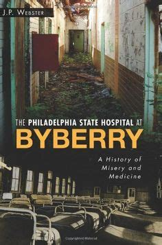 p is for philadelphia books 1000 images about philadelphia state hospital on