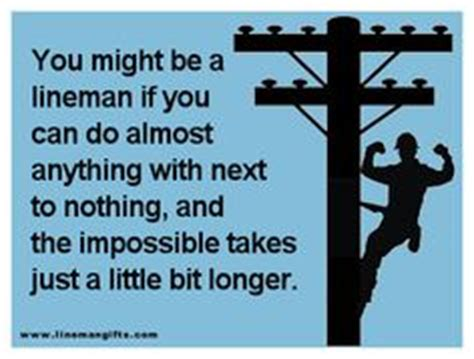 Power Lineman Memes - 1000 images about lineman the unsung heros on pinterest