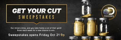 Gold Rush Sweepstakes Secret Code - discovery get your cut of friday nights gold during the gold rush sweepstakes secret
