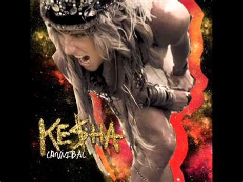 cannibal kesha mp3 download ke ha cannibal in mp3 3gp mp4 flv and webm