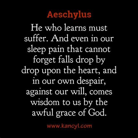 aeschylus quotes best 25 aeschylus quotes ideas on envy