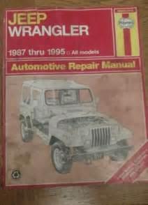 Jeep Wrangler Repair Manual Haynes Repair Manual Jeep Wrangler 1987 Thru 1995 All