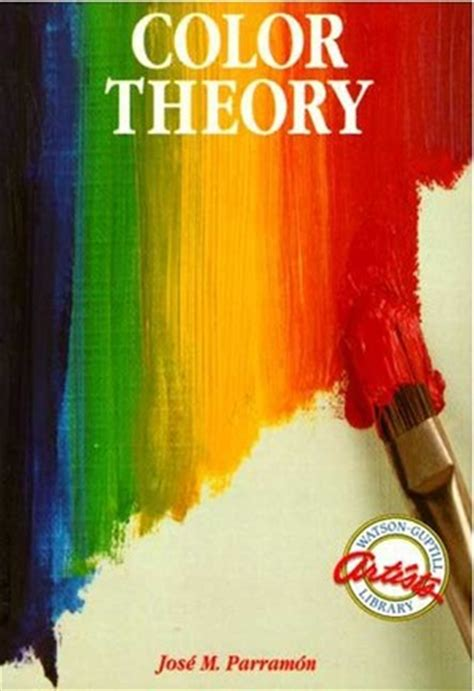 color theory books color theory by jos 233 mar 237 a parram 243 n reviews discussion