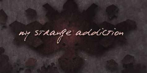 my strange addiction couch cushion 15 of the weirdest addictions on my strange addiction