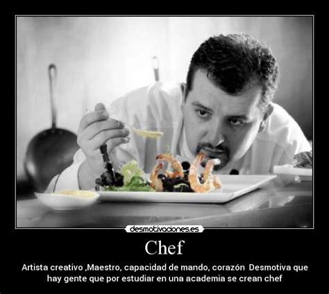 imagenes de chef inspiradoras imagenes de chef con frases imagui