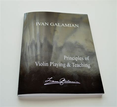 principles of violin and teaching dover books on books principles of violin teaching by ivan galamian