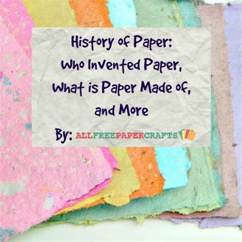 Who Invented Paper - history of paper who invented paper what is paper made