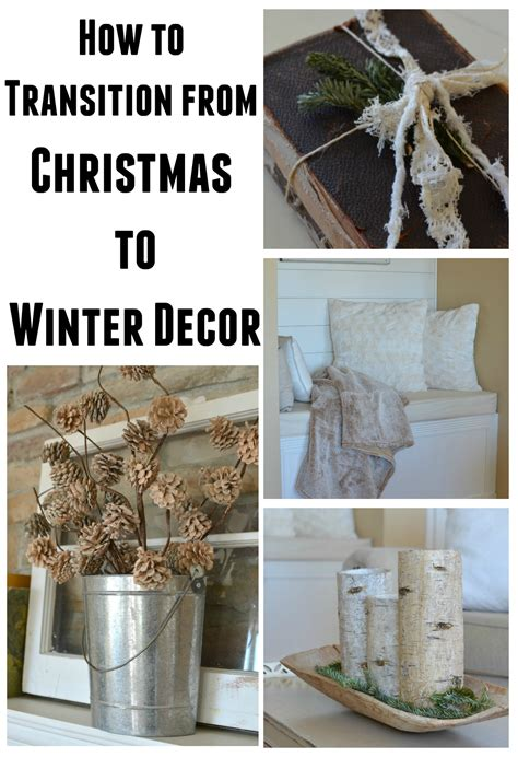 how to decorate your home at christmas how to transition from christmas to winter decor