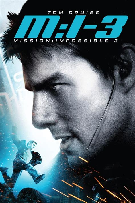 film streaming mission impossible 5 mission impossible iii 2006 rotten tomatoes