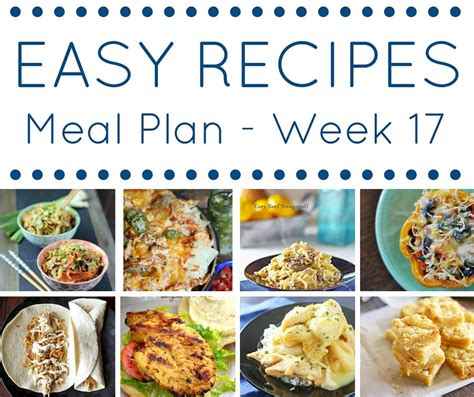 dinner for 10 easy dinner recipes meal plan week 17 my suburban kitchen