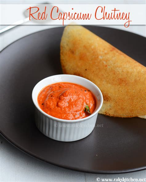 Raks Kitchen Tomato Chutney by Capsicum Chutney Recipe South Indian Chutney For Idli