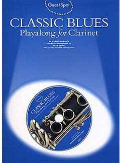 bb blues playalong guest spot classic blues playalong for clarinet