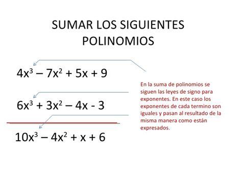 suma y resta de polinomios multiplicacin de polinomios y divisin suma y resta de polinomios