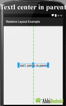 Layout Center In Parent Android | relative layout in android with exle