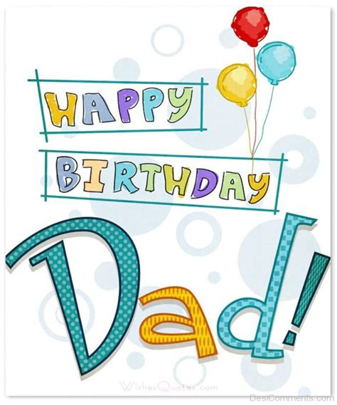 imagenes happy birthday daddy birthday wishes for father pictures images graphics for