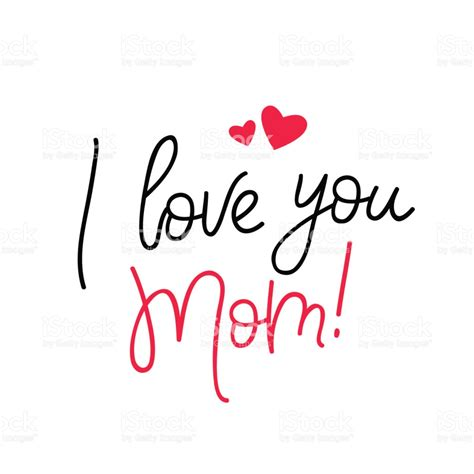 imagenes de i love you mom i love you mom calligraphy stock vector art more images