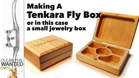 how to make a small jewelry box a tenkara fly fishing box or small jewelry box with
