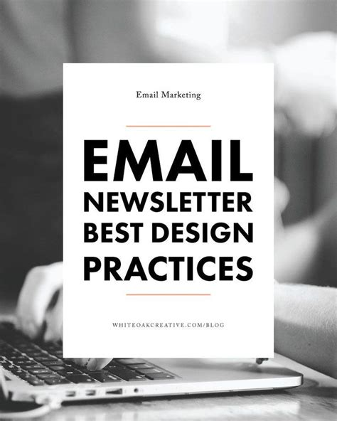 email newsletter layout best practices 270 best email marketing newsletters images on pinterest