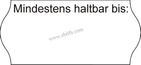 Etiketten Contact by Etiketten 26x12 Wellenrand Quot Mindestens Haltbar Bis