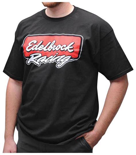 racing t shirts edelbrock racing t shirt black opgi