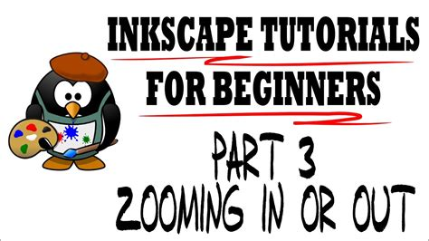 inkscape tutorial youtube deutsch zooming in or out inkscape tutorials for beginners part