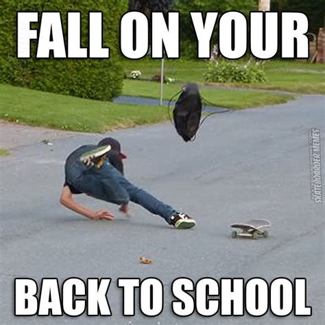 Skateboarding Meme - funny back to school meme www imgkid com the image kid
