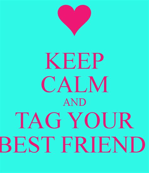 your s best friend tag your best friend quotes quotesgram