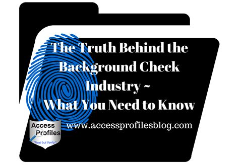 Reputable Background Check Companies Access Profiles Inc The The Background Check Industry What You Need