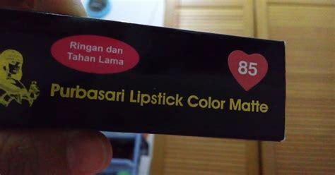 Lipstik Purbasari Review bunga wiladatika review lipstick purbasari no 85