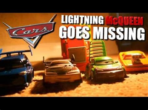 youtube mcqueen film cars lightning mcqueen goes missing youtube