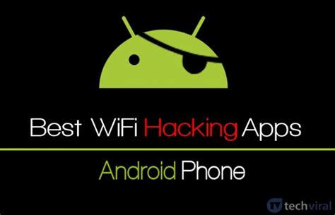 hack apps for android how to hack wifi network from your android phone