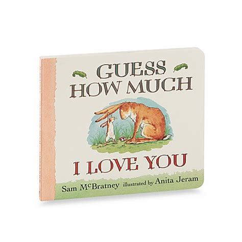 how much does bed bath and beyond pay guess how much i love you board book by sam mcbratney