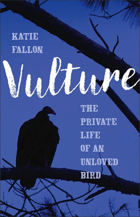 new book vulture the of an unloved bird