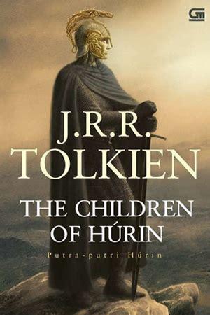 Putra Putri Hurin The Children Of Hurin Jrr Tolkien jual buku the children of hurin putra putri hurin toko
