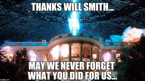 Never Forget Meme - thanks will smith may we never forget imgflip