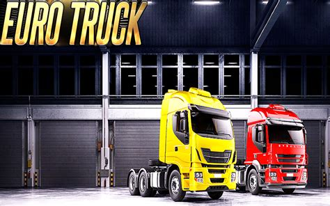 game euro truck driver mod apk euro truck simulator 2018 android apps on google play