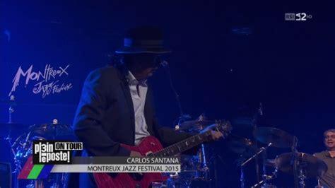 Sealpleat For Jazz 2015 Up multi santana montreux jazz festival 2015 hdtv
